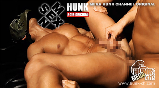HUNK CHANNEL – OAV694 – SEX MEN 第一話〜誕生〜